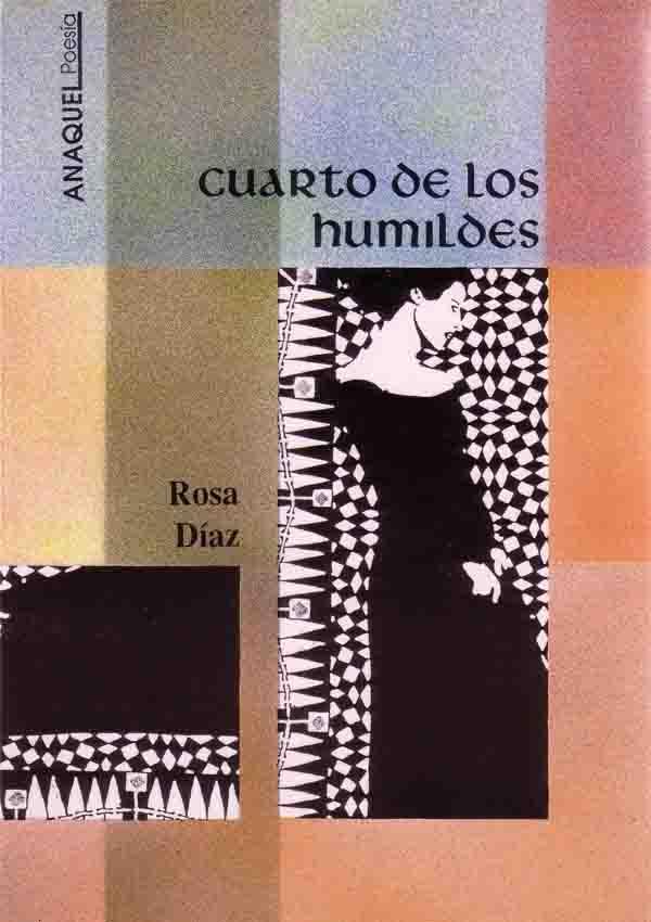 poesia, cuarto de los humildes, rosa diaz